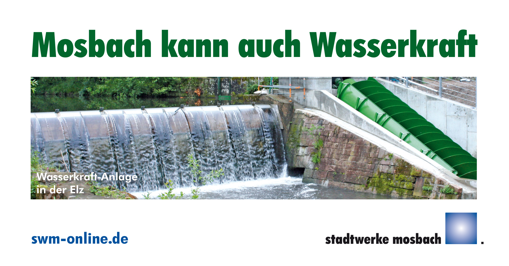 Bauzaunbanner Motiv Stadtwerke Mosbach Wasserkraft